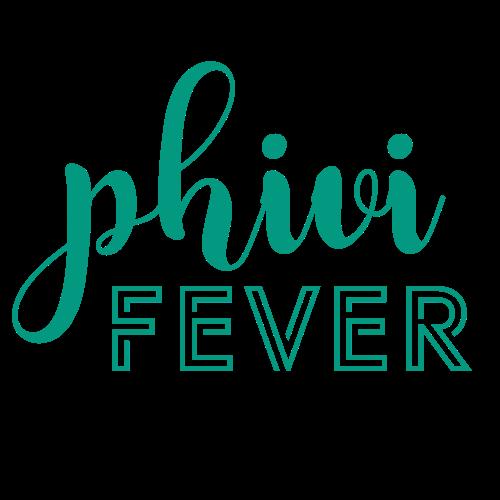 Phivi Fever